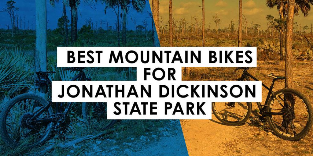 Best Mountain Bikes for Jonathan Dickinson State Park