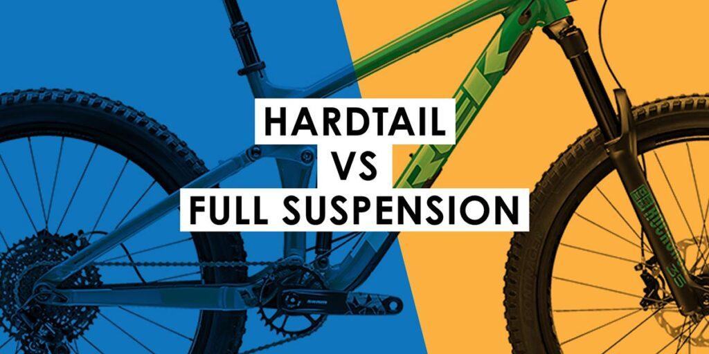 Hardtail vs. Full Suspension Mountain Bikes