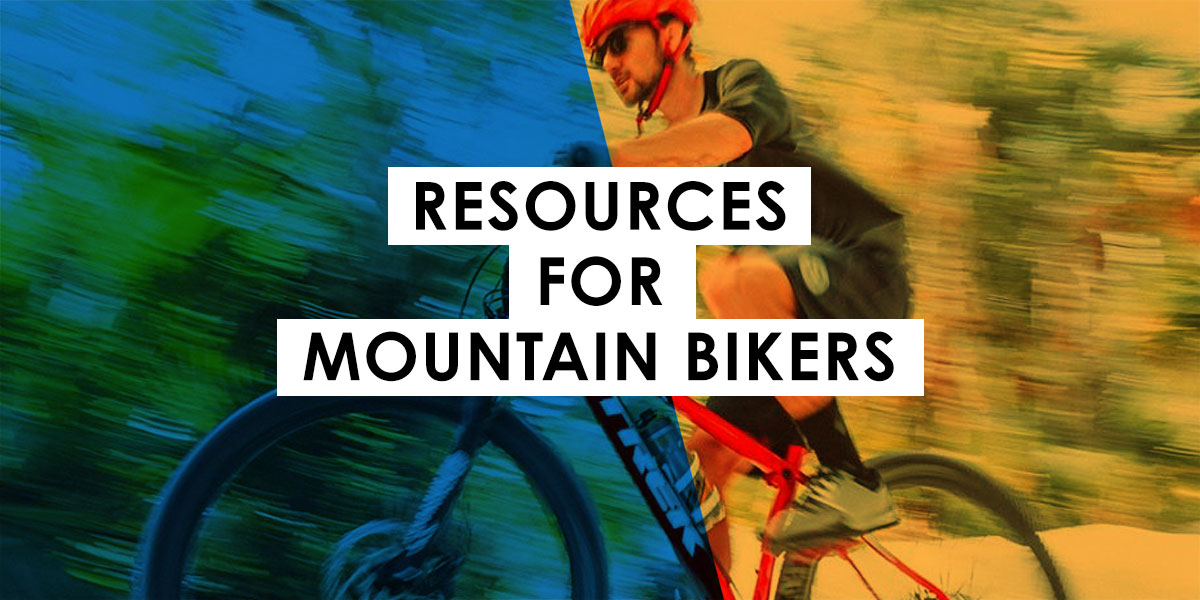 Resources for Mountain Bikers
