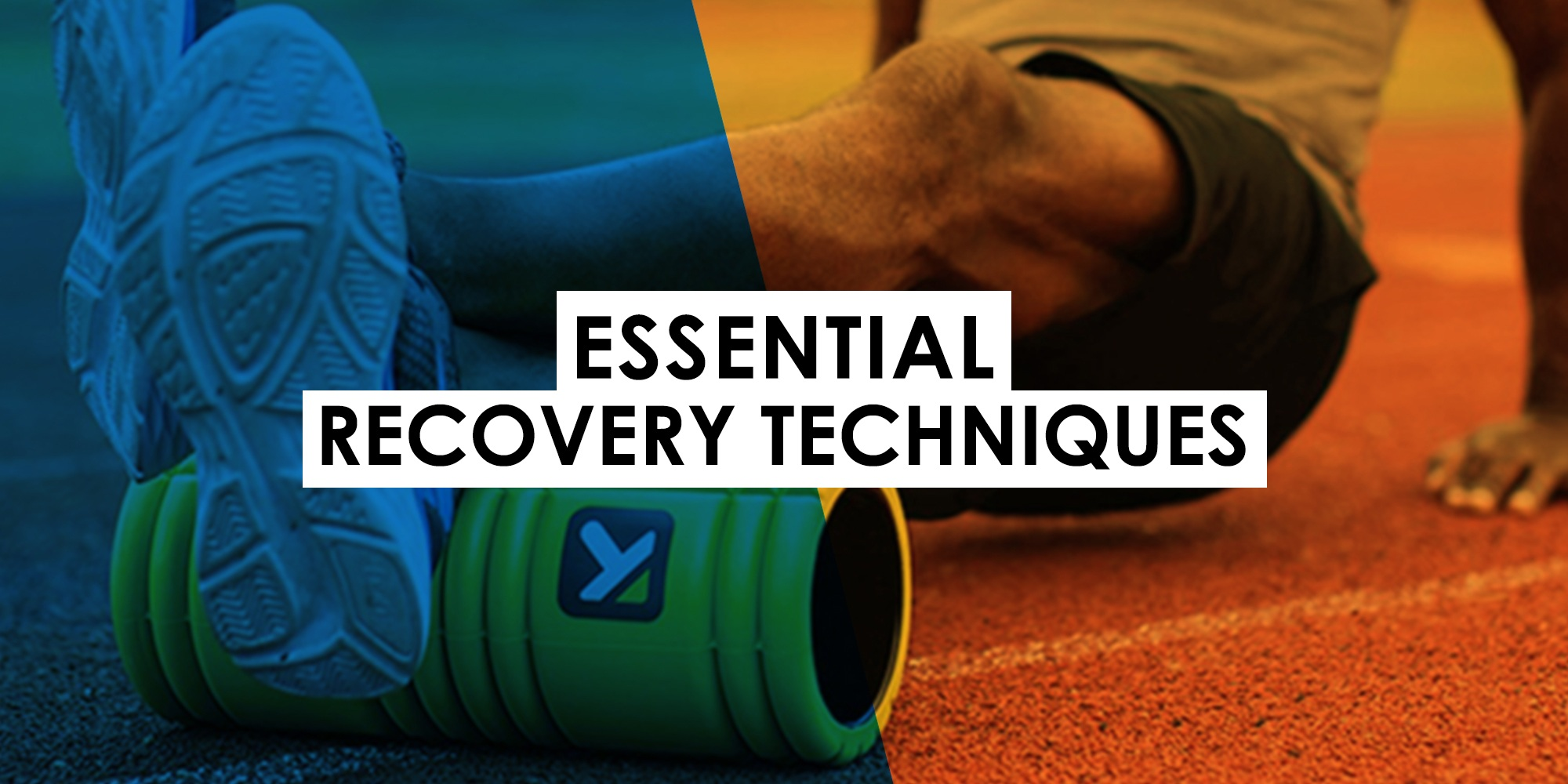 Essential Recovery Techniques