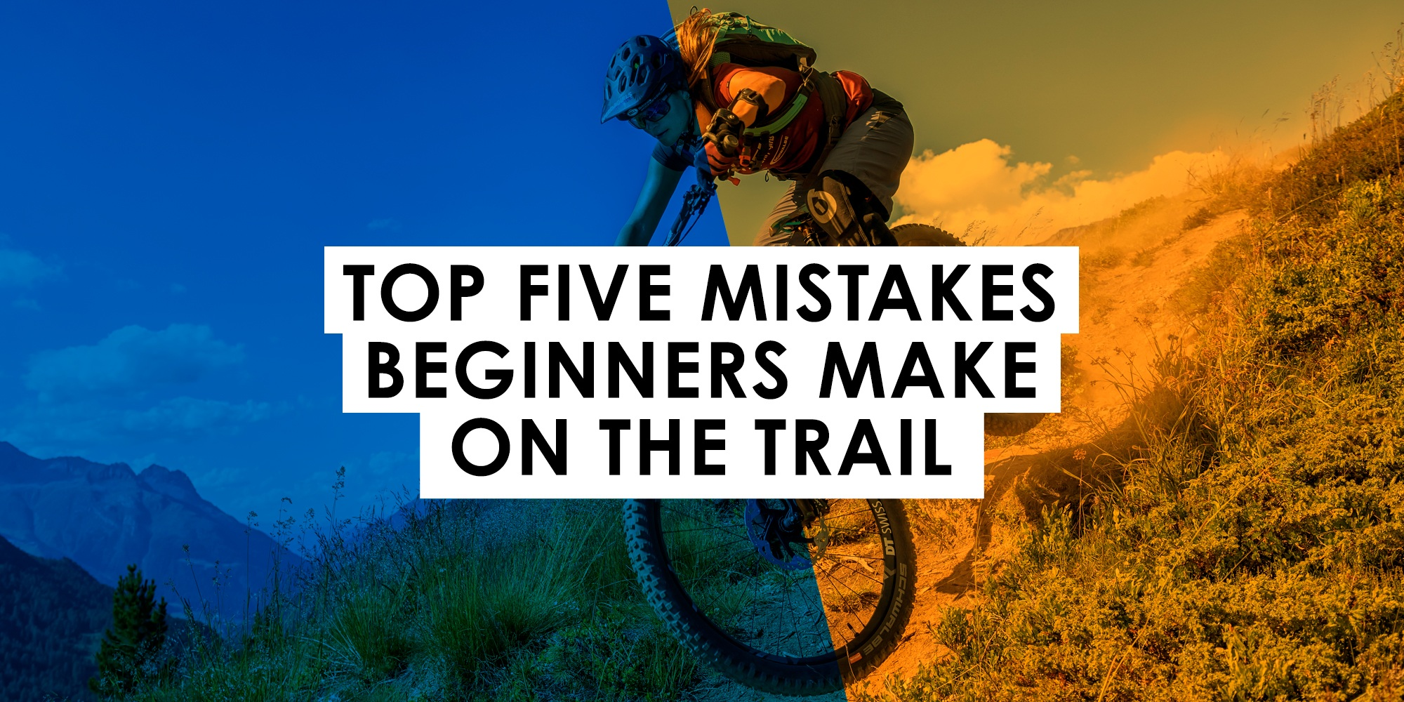 Top Five Mistakes Beginners Make on the Trail