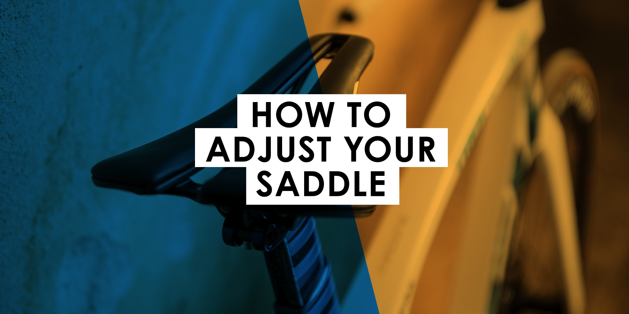 how to adjust your saddle
