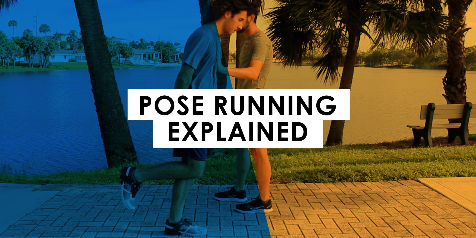 Pose Running Explained